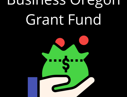 Business Oregon Grant Fund to Help Small Business
